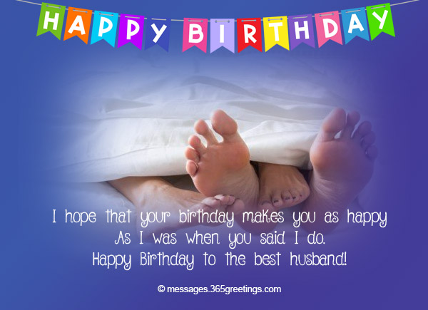 Birthday wishes for husband 365greetings i hope that your birthday makes you as happy as i was when you said i do happy birthday to the best husband bookmarktalkfo Images