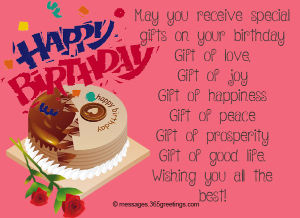 Happiness Prosperity Peace Of Mind And Good Health May You Get All These Together With Special Gifts Happy Birthday