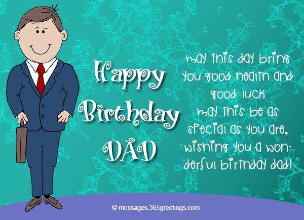 May This Day Bring You Good Health And Luck Be As Special Are Wishing A Wonderful Birthday Dad
