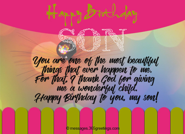 Birthday wishes for son 365greetings our section of birthday wishes for son are open for those who want to share their own birthday greetings and messages for their sons birthday m4hsunfo