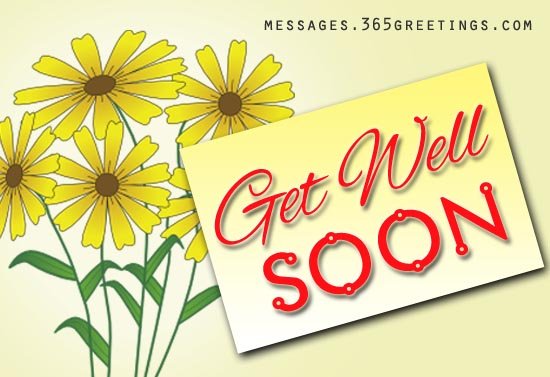 Get Well Soon Messages And Get Well Soon Quotes - 365Greetings.Com