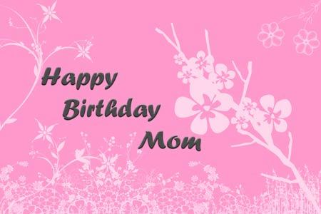 Birthday Wishes for Mom and Birthday Wishes for Mother