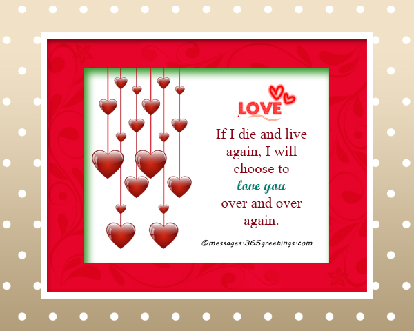 Best love messages love quotes and love sms 365greetings if i die and live again i will choose to love you over and over again stopboris Image collections
