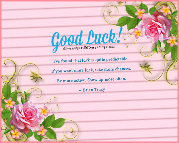Good Luck Messages Wishes And Good Luck Quotes 365greetings