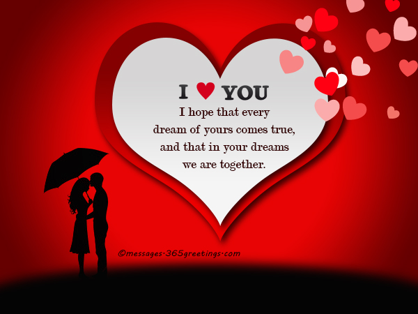 Romantic love messages 365greetings i hope that every dream of yours comes true and that in your dreams we are together m4hsunfo