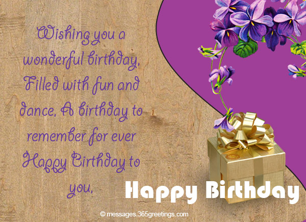 wishing you a wonderful birthday filled with fun and dance a birthday to remember for ever happy birthday to you