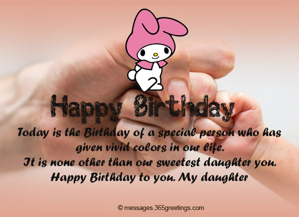Birthday wishes for daughter 365greetings today is the birthday of a special person who has given vivid colors in our life it is none other than our sweetest daughter you happy birthday to you m4hsunfo