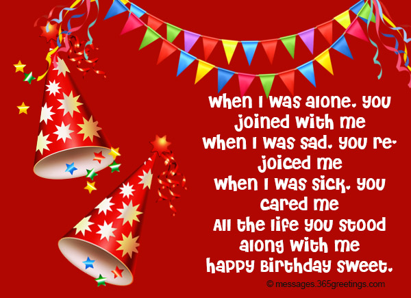 Birthday wishes for wife 365greetings when i was sad you rejoiced me you were always there you cared me all the life you stood along with me happy birthday sweet m4hsunfo