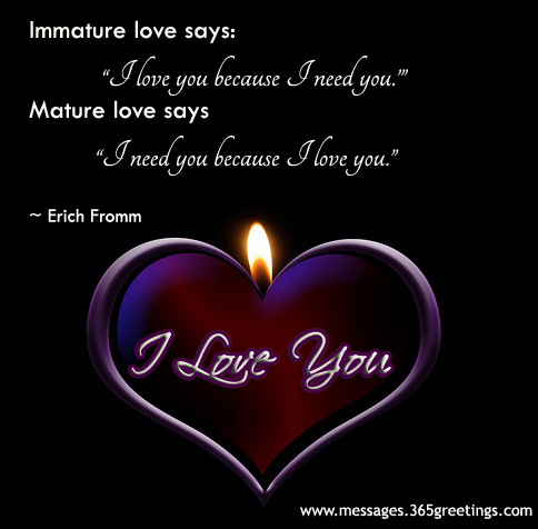 Cute Love Quotes For Her In Punjabi : immature love says i love you because i need you mayture love says i ...