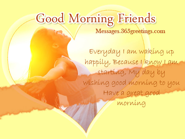 Good Morning Messages For Friends 365greetingscom