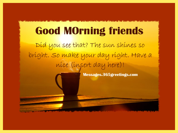 Good Morning SMS Messages For Friends
