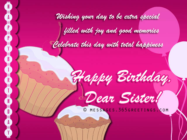 Birthday Wishes For Sister That Warm The Heart 365greetingscom