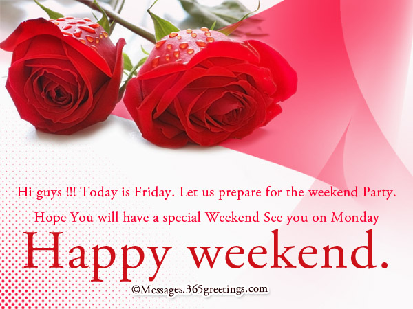 Happy weekend wishes 365greetings messages for weekend m4hsunfo