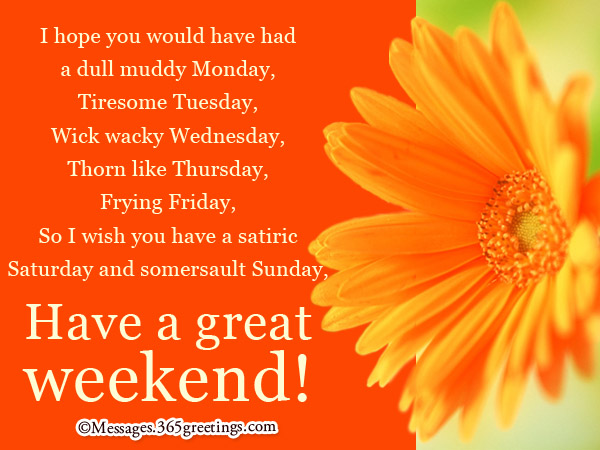 Happy Weekend Wishes 365greetingscom