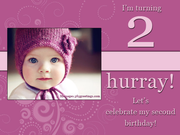 2nd Birthday Invitation Wording - Messages, Greetings and Wishes