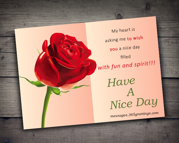 Good Day Messages, Have a Nice Day Sms - 365greetings com