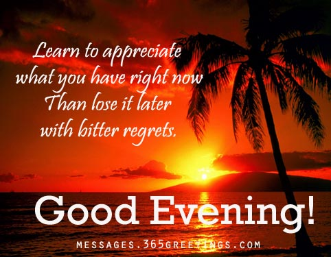 Good Evening Messages Wishes And Sms 365greetingscom