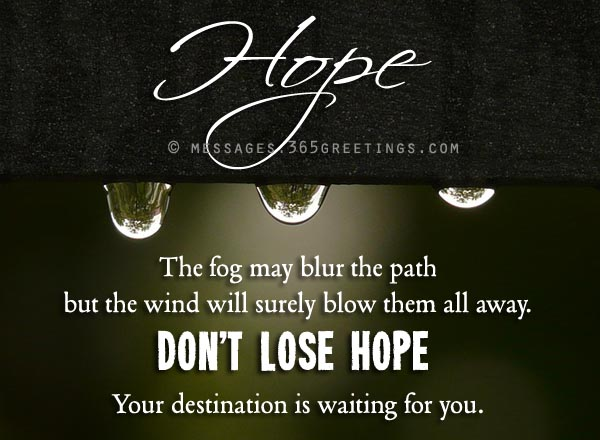 Inspirational Words Of Hope And Comfort 365greetings Com