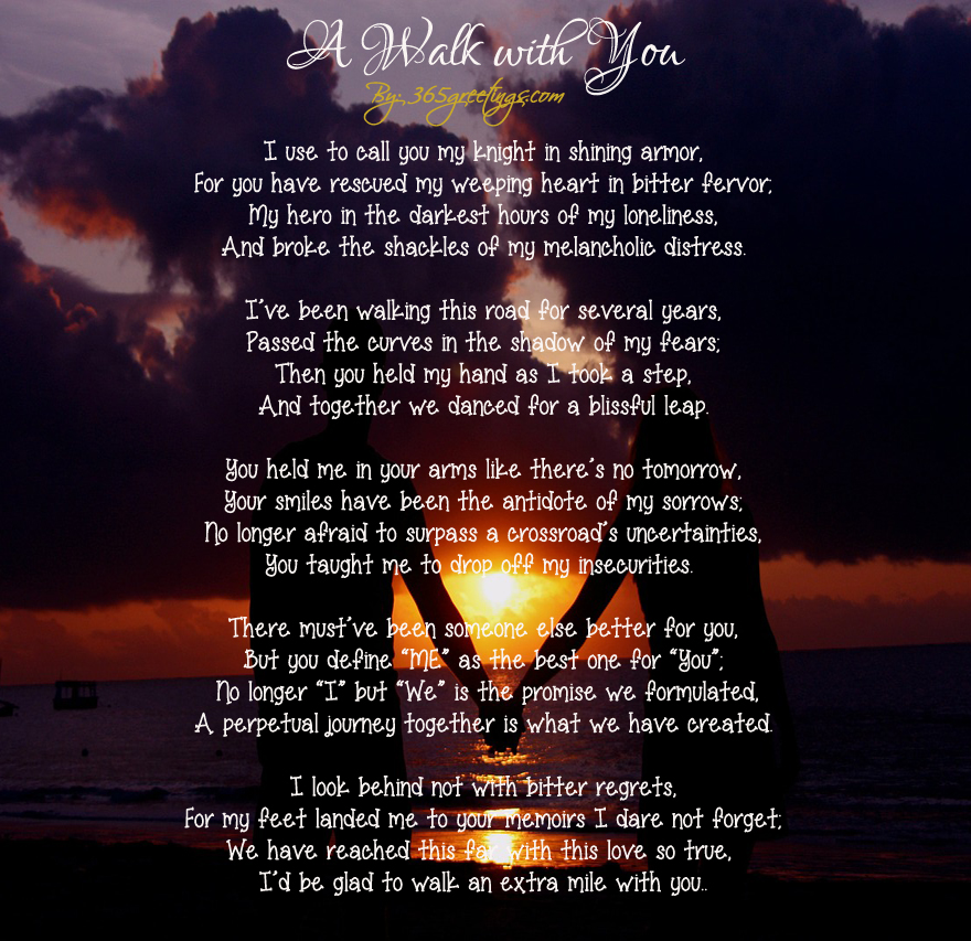 Love Poems For Him 4 - A Walk With You