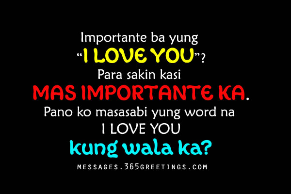 Tagalog Love Quotes for Him Messages, Greetings and Wishes Messages ...