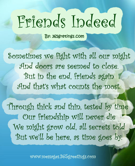 a poem about a friend A friendship poem from our friendship poems collection and a winning entry in one of our monthly poetry contests.