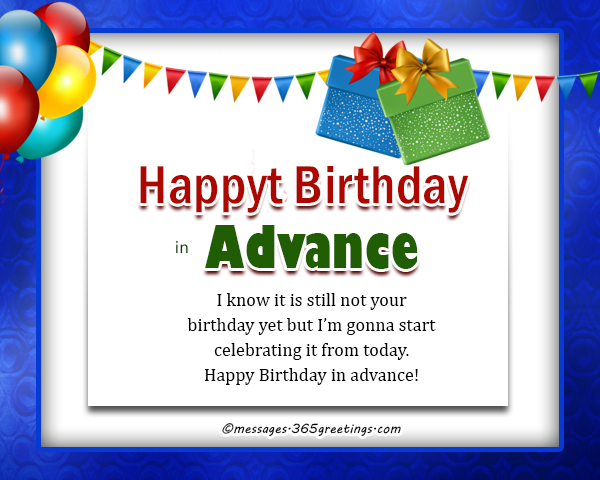 Advance Birthday Wishes, Messages and Greetings - 365greetings com