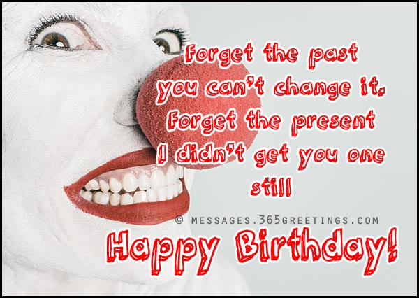 Funny happy birthday wishes message 365greetings funny happy birthday wishes message m4hsunfo