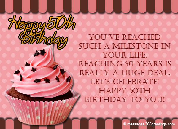 50th birthday wishes and messages 365greetings the first 50 years of your life has been about everyone depending on you and needing you now that you are 50 you can relax and enjoy the feeling of being m4hsunfo