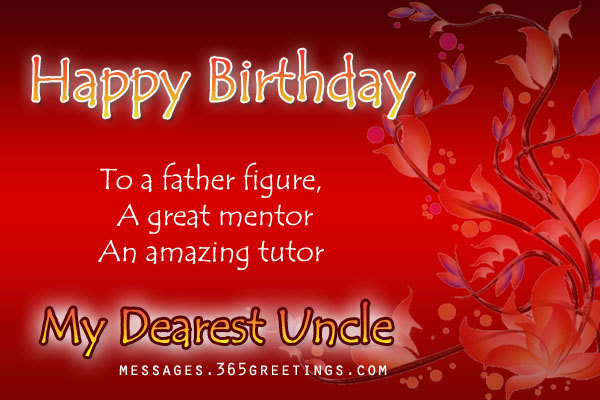 birthday messages for your uncle uncle birthday wishes