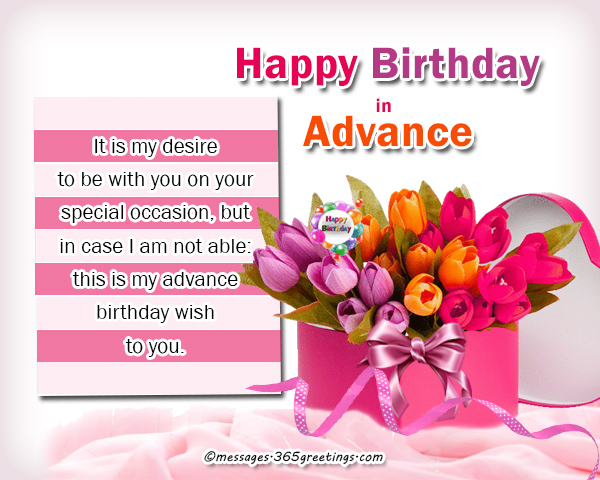 Happy Birthday Wishes In Advance 365greetings