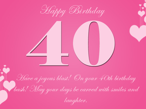 Inspirational 40th Birthday Greetings Happy