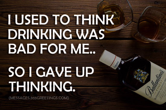 Drinking Quotes And Sayings 365greetingscom