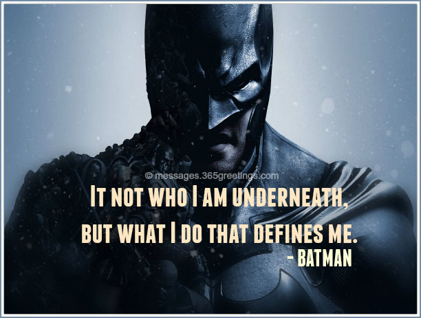 Image of: Am Underneath Batman Begins Quotes Memes Vs Quotes The Best Images Store Batman Quotes 365greetingscom