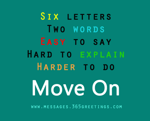 Moving On Quotes 365greetings Com