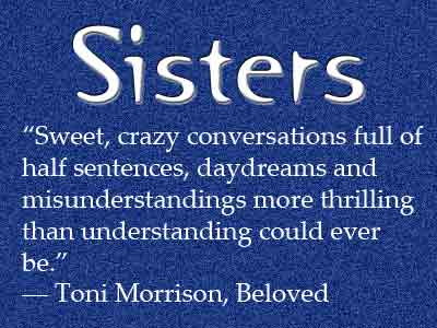 Quotes For Sisters | Top 60 Sisters Quotes And Sayings With Pictures 365greetings Com