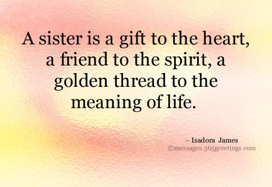 Top 60 Sisters Quotes and Sayings with Pictures ...