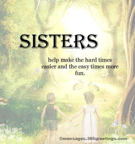 Top 60 Sisters Quotes And Sayings With Pictures 365greetingscom