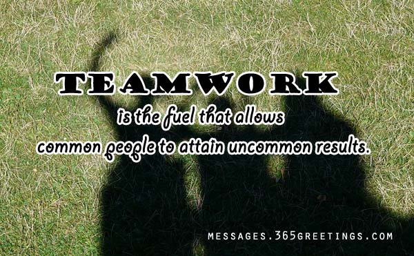 Teamwork Quotes And Sayings 365greetingscom