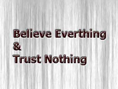 believe everything and trust nothing image, believe trust image, trust image