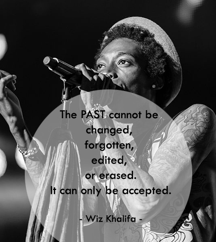 if - Wiz Khalifa Quotes