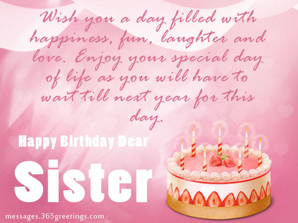 Birthday wishes For Sister that warm the heart Messages – Birthday Greeting for Sister