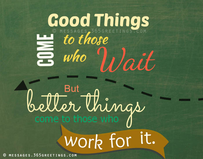 good-things-come-to-those-who-wait-picture - 365greetings.com