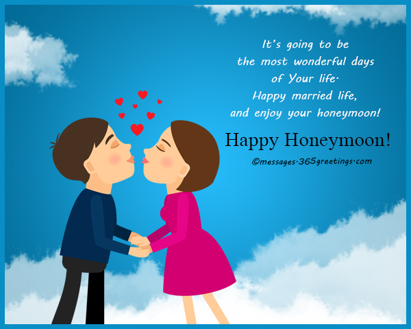 Honeymoon wishes and messages 365greetings its going to be the most wonderful days of your life happy married life and enjoy your honeymoon m4hsunfo