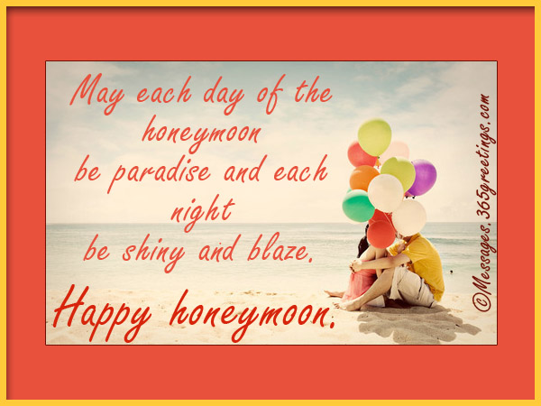 Wedding Gift Message For Honeymoon : Honeymoon Wishes And Messages Messages Greetings and Wishes