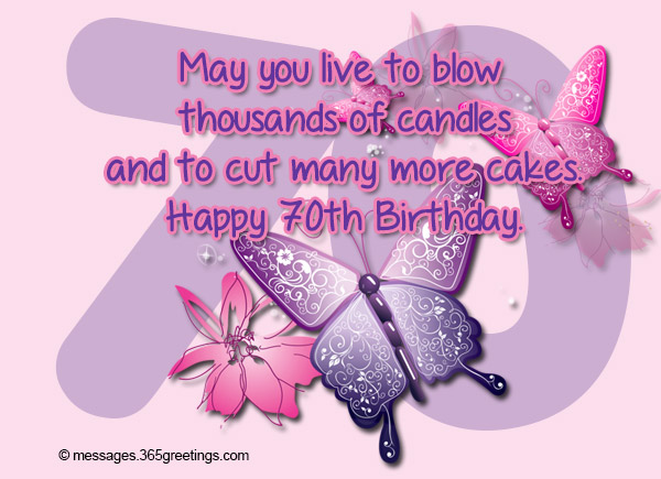 70th birthday wishes and messages 365greetings may you live to blow thousands of candles and to cut many more cakes happy 70th birthday bookmarktalkfo Images