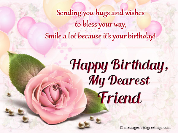 Happy birthday wishes for friends 365greetings remember those days when were happy i hope you feel the same way today enjoy your day my dearest friend happy birthday m4hsunfo