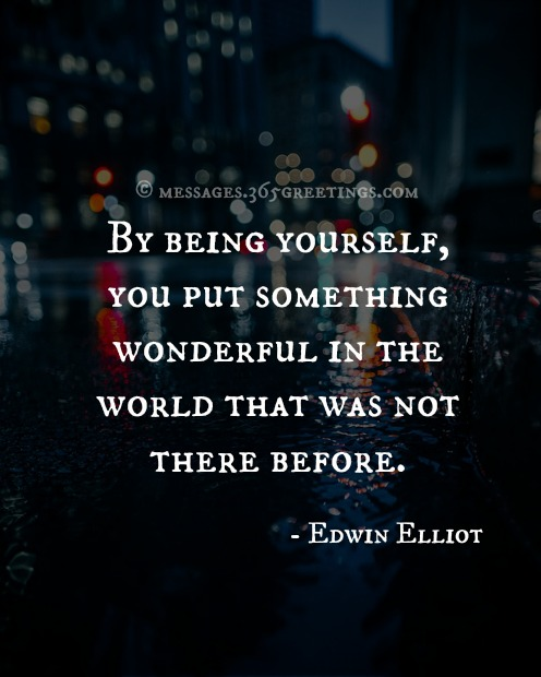 Quotes About Being Yourself: 60+ Most Inspirational Quotes With Images