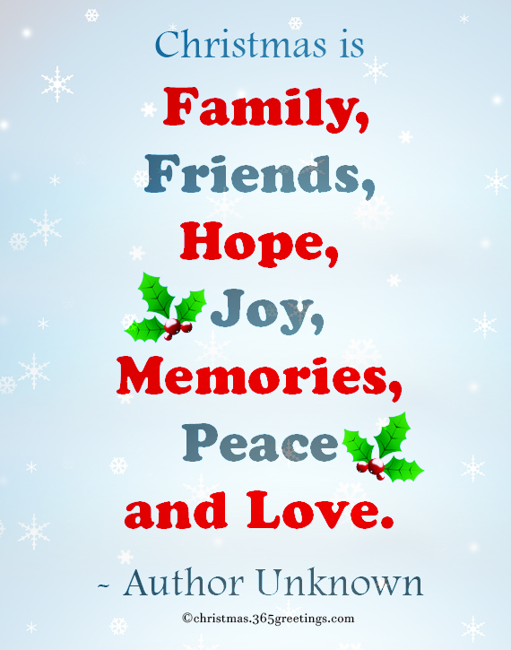 Christmas Is Family, Friend, Hope, Joy, Memories, Peace And Love