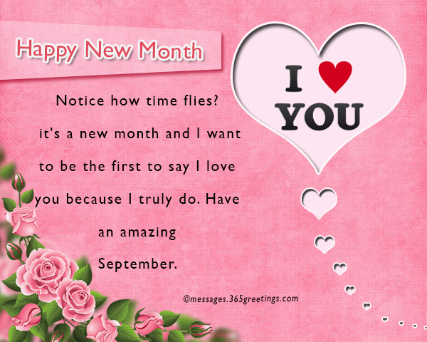 New month messages and wishes 365greetings notice how time flies its a new month and i want to be the first to say i love you because i truly do have an amazing september m4hsunfo