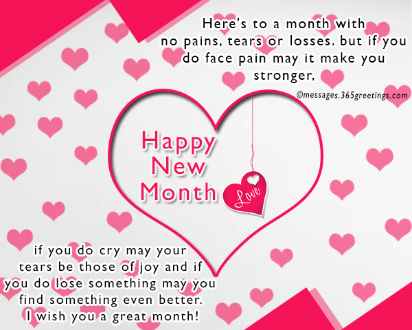 heres to a month with no pains tears or losses but if you do face pain may it make you stronger if you do cry may your tears be those of joy